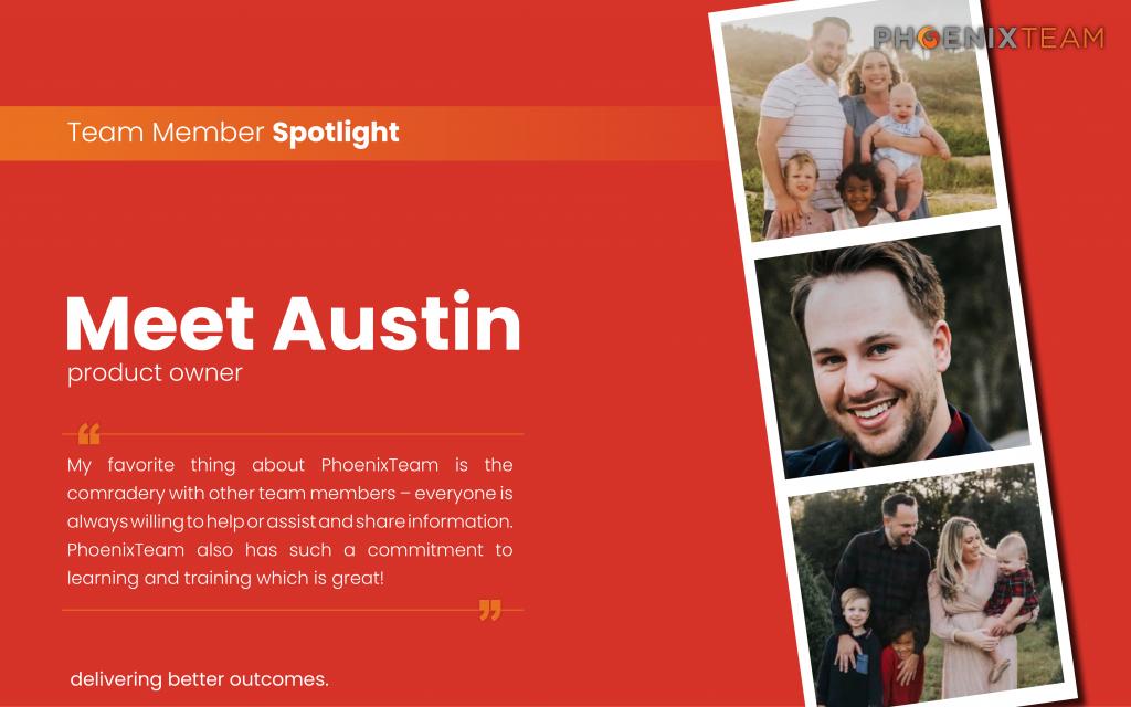 PhoenixTeam-Employee-Spotlight-Graphic-Austin-1024×640