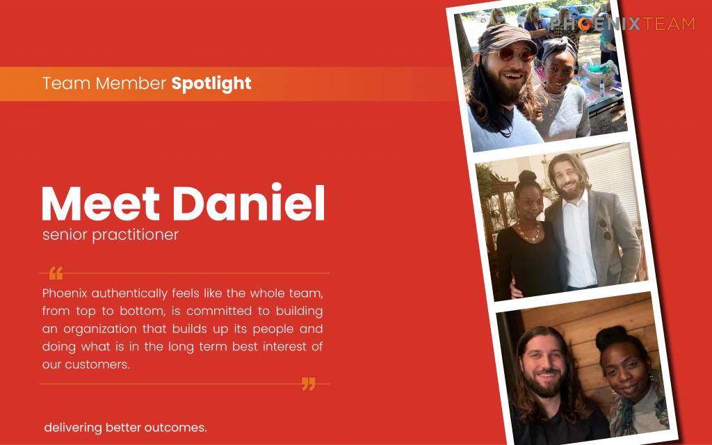 PhoenixTeam-Employee-Spotlight-Graphic-Daniel-1024×640