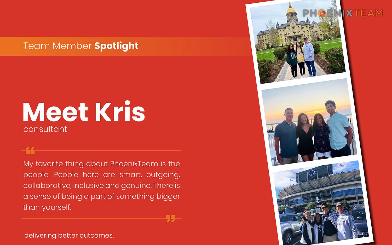 PhoenixTeam Employee Spotlight Graphic – Kris