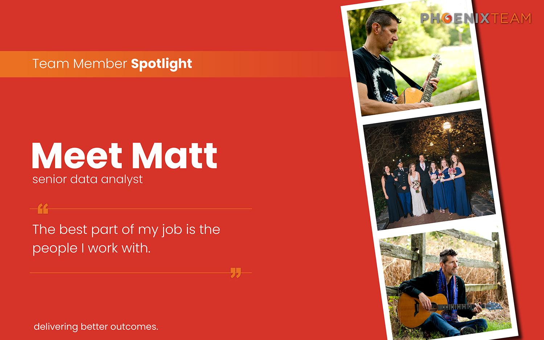 PhoenixTeam Employee Spotlight Graphic – Matt